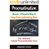 Procrastination : Discover 12 Ways To Stop Procrastinating Now !: The Ultimate Instant Procrastination Cure! (Instant Self Development Series)