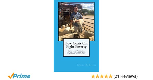 How Goats Can Fight Poverty Complex Problems Do Not Always Need