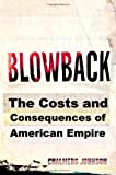 Book cover for Blowback: The Costs and Consequences of American Empire