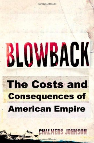 Read Online Blowback: The Costs and Consequences of American Empire pdf