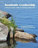 img - for Academic Leadership: A Reflective Practice Guide for Community College Chairs book / textbook / text book
