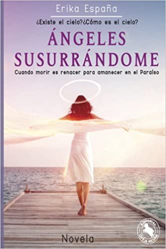 Amazon.com: Angeles Surrandome: Cuando morir es renacer para ...