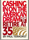 Cashing in on the American Dream: How to Retire at 35