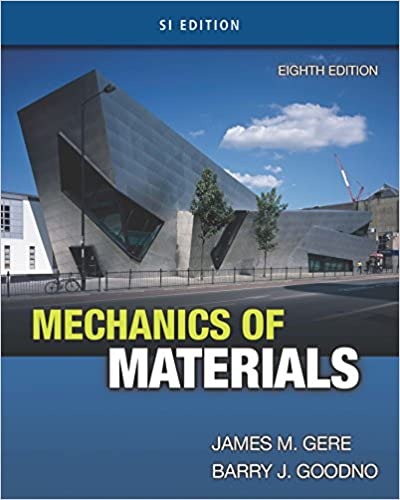 Mechanics of materials si edition james m gere barry j goodno mechanics of materials si edition 8th edition kindle edition fandeluxe Image collections