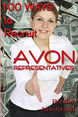 100 Ways to Recruit Avon Representatives