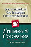img - for Ephesians and Colossians (Spirit-Filled Life New Testament Commentary) book / textbook / text book