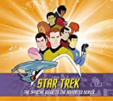 : Star Trek: The Official Guide to the Animated Series