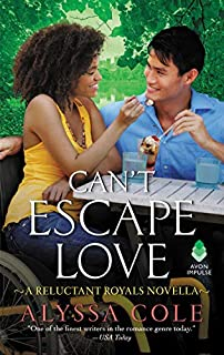 Book Cover: Can't Escape Love: A Reluctant Royals Novella