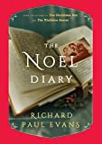 img - for The Noel Diary: A Novel (The Noel Collection) book / textbook / text book