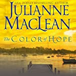 The Color of Hope : The Color of Heaven Series, Book 3 | Julianne MacLean