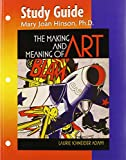 making and meaning of art - Making & Meaning of Art Study Guide