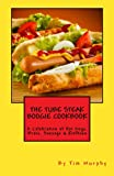The Tube Steak Boogie Cookbook, Tim Murphy, 1490533060