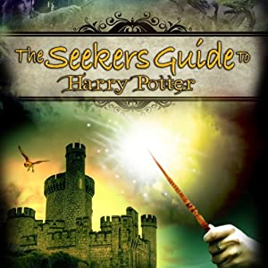 The Seeker's Guide to Harry Potter - Audible Audio Edition - of the DVD by Reality Films Radio/TV Program