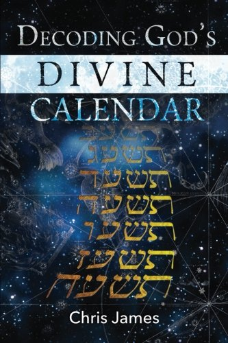 Decoding God's Divine Calendar