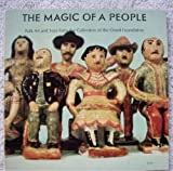 img - for The Magic of a People: Folk Art and Toys From the Collection of the Girard Foundation book / textbook / text book