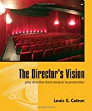 img - for The Director's Vision: Play Direction from Analysis to Production book / textbook / text book