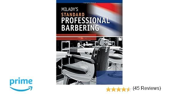 Milady's Standard Professional Barbering: Milady: 9781435497153 ...