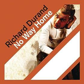 RICHARD DURAND - NO WAY HOME LYRICS