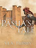 The Pasha's Tale (Ottoman Cycle Book 4)