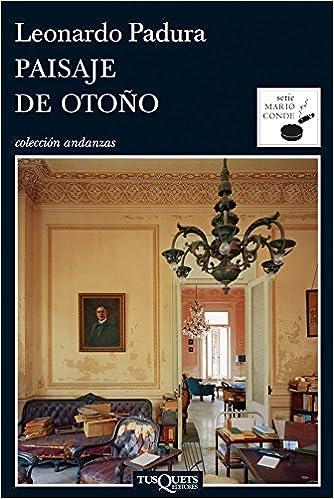 Pasado perfecto (Serie Mario Conde) (Spanish Edition)