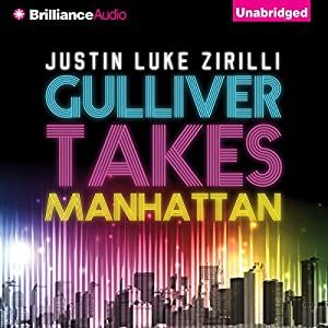 Gulliver Takes Manhattan Audiobook