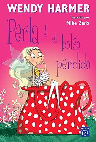 Perla y el bolso perdido (Perla) Tapa blanda – 7 jul 2006 Wendy Harmer BEASCOA 8448823176 Fantasy & Magic