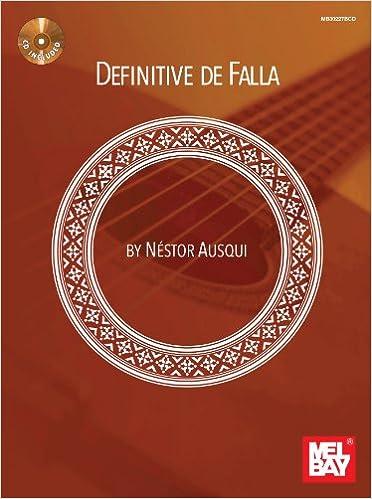 Ausqui Nestor Definitive De Falla Guitar Book/Cd