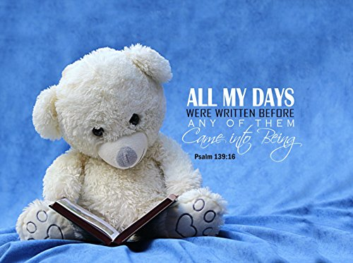 WALL Decor With Scripture Printed On Ready To Hang Canvas WALL ART A Great Baby Shower Gifts And Guests Can Sign It Too! – Perfect Nursery Decor - Theme Bear Reading 20x16 in. All My Days Ps. 139:16