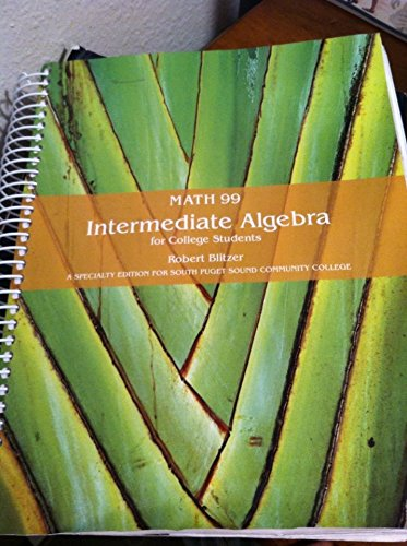 Math 99 Intermediate Algerbra for College Students