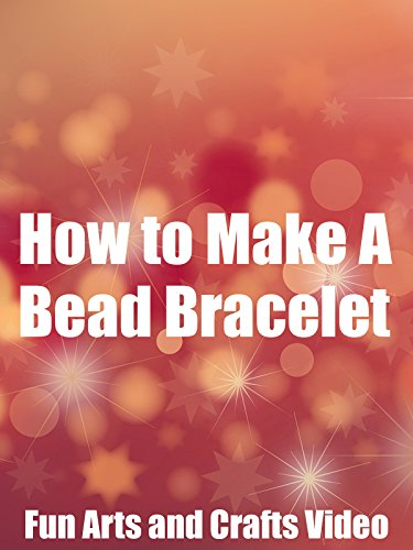 How to Make A Bead Bracelet Fun Arts and Crafts - Jewelry Beads Fun