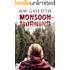 Monsoon Morning (Montana Marrenger Book 2)