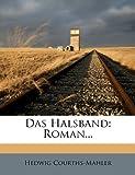 Das Halsband, Hedwig Courths-Mahler, 1247051684