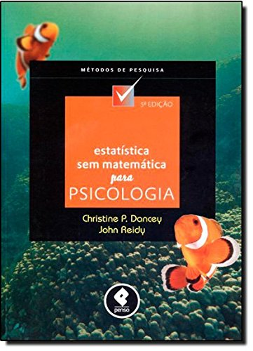 Estatística sem Matemática Para Psicologia