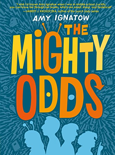 The Mighty Odds (The Odds Series #1) by [Ignatow, Amy]