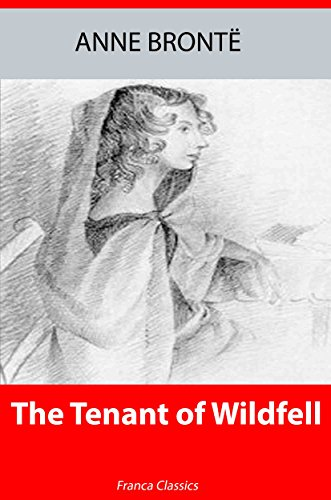 The Tenant of Wildfell Hall (Illustrated)