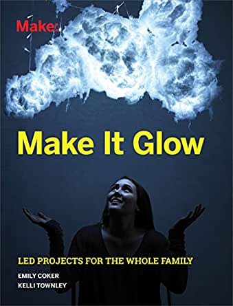 Make Glow Projects Whole Family ebook