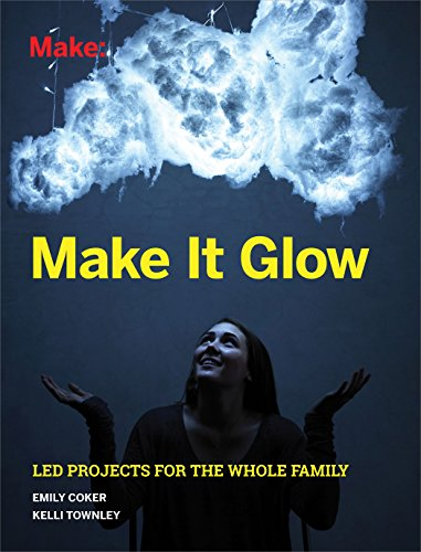 [Make It Glow: LED Projects for the Whole Family] (Firefly Kids Costumes)
