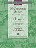 2: The Mark Hayes Vocal Solo Collection -- 10 Christmas Songs for Solo Voice: For Concerts, Contests, Recitals, and Worship (Medium Low Voice)