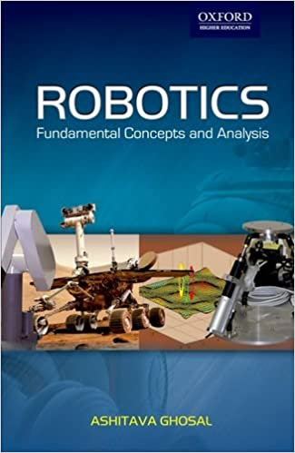 Buy Robotics: Fundamental Concepts and Analysis Book Online