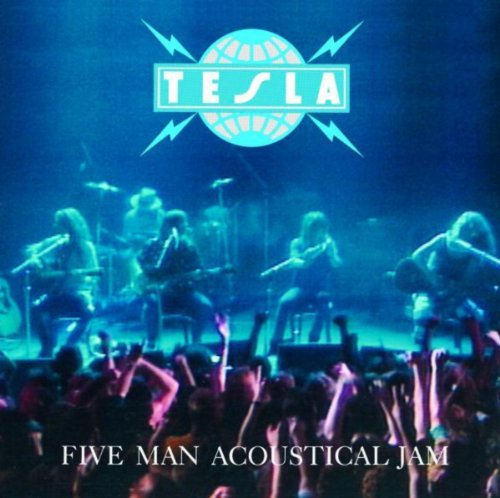 Tesla - Five Man Acoustical Jam (1990) [FLAC] Download