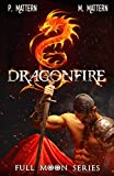 Dragonfire: Halls of Ash and Marble (Full Moon Series Book 6)