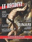 Le recidive: Le monografie di 5LB Magazine: Volume 1