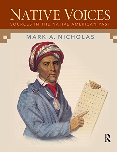 Native Voices: Sources in the Native American Past, Volumes 1-2