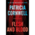 Flesh and Blood: A Scarpetta Novel (Kay Scarpetta Series Book 22)
