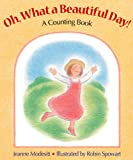 Oh, What a Beautiful Day!, Jeanne Modesitt, 1563974096