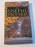 The Useful Proverbs, Kathy C. Miller, 0529107716