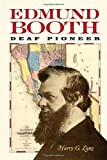 img - for Edmund Booth: Deaf Pioneer book / textbook / text book