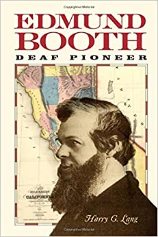 Edmund Booth: Deaf Pioneer