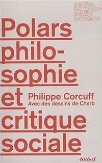 Polars, philosophie et critique sociale, Corcuff, Philippe
