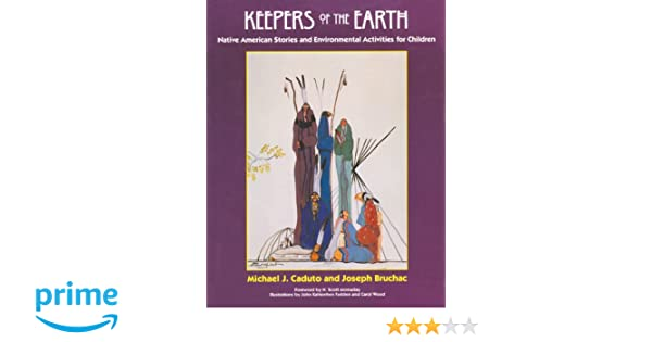 Keepers Of The Earth Native American Stories And